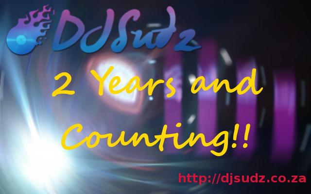 DJ Sudz - 2 Years and Counting